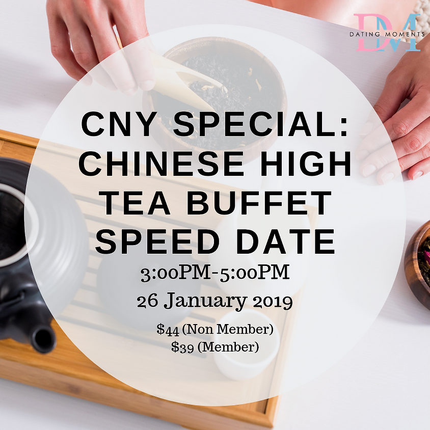 CNY SPECIAL:  Chinese High Tea Buffet Speed Date