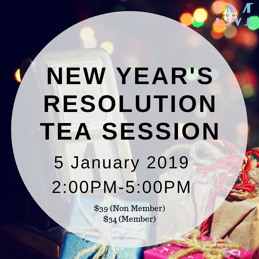 NEW YEAR'S RESOLUTION TEA SESSION