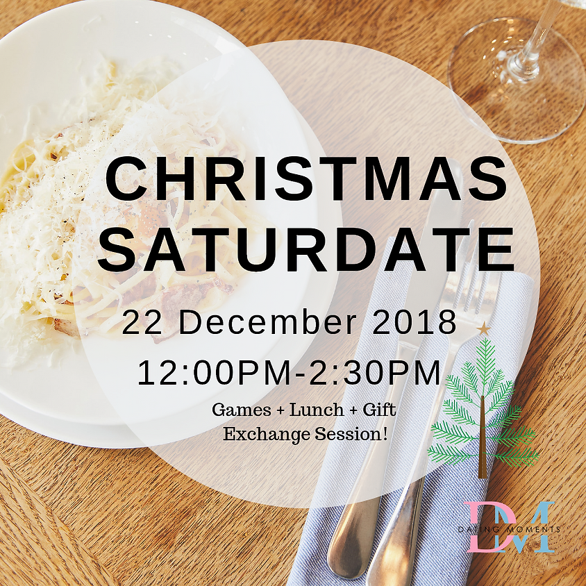 Christmas Saturdate (Games, Lunch and Gift Exchange!)  (Calling for Ladies!)