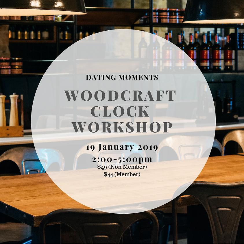 Woodcraft Clock Workshop