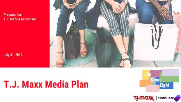 T.J Maxx Media Plan
