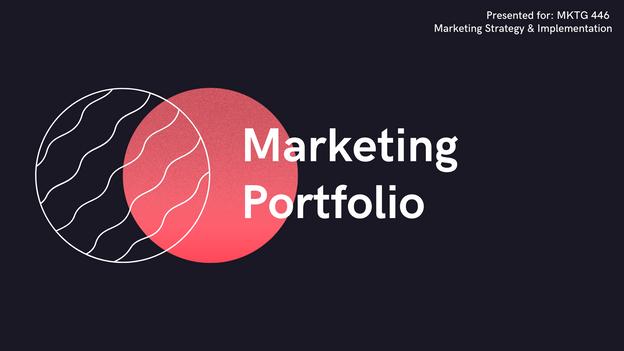 Marketing Portfolio for MKTG 446