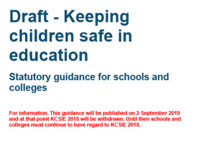 KEEPING CHILDREN SAFE IN EDUCATION JUNE 2019: CHANGES AND ACTIONS