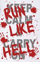 Keep Calm & Run