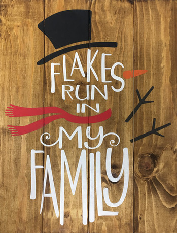 Flakes Run In My Family