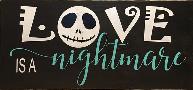 LOVE Is A Nightmare (Inspired by the characters created by Tim Burton in Nightmare Before Christmas)