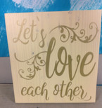 Let's Love Each Other
