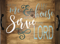 Tray - Serve the Lord