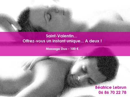 Saint-Valentin... Offrez-vous un instant unique... A deux !