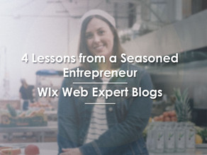 4 Lessons from a Seasoned Entrepreneur | WIx Web Expert Blogs