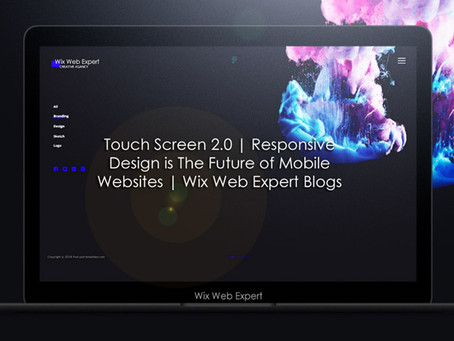 Touch Screen 2.0 | Responsive Design is The Future of Mobile Websites | Wix Web Expert Blogs