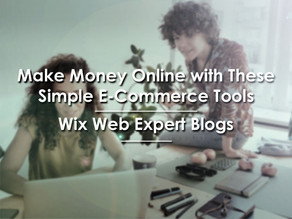 Make Money Online with These Simple E-Commerce Tools | Wix Web Expert Blogs