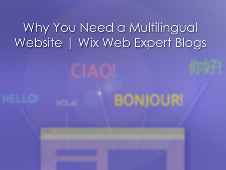 Why You Need a Multilingual Website | Wix Web Expert Blogs