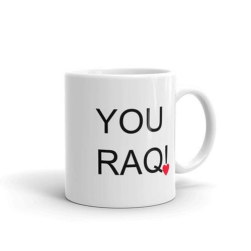 You Raq! Mug