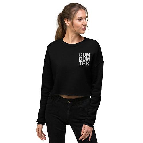 Dum Dum Tek Crop Sweatshirt