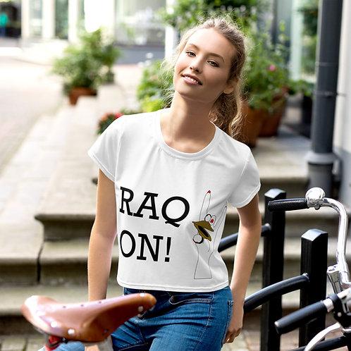 Raq On! Crop Tee