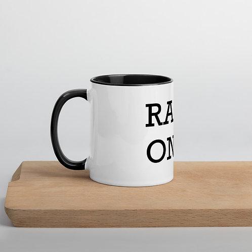Raq On! Mug with Color Inside