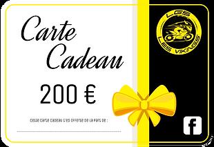 Carte CADEAU - Valeur 200 €