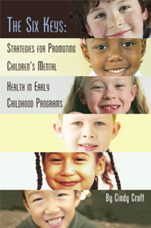The Six Keys:Strategies for Promoting Children's Mental Health, Vol.2