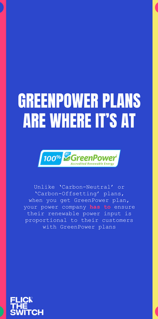 Flick The Switch - Green Power Plans