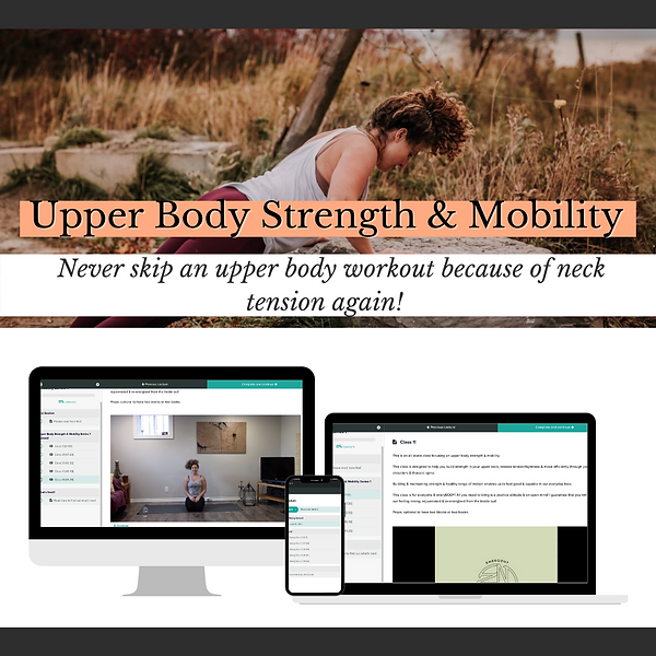 Upper Body Strength + Mobility Online Co
