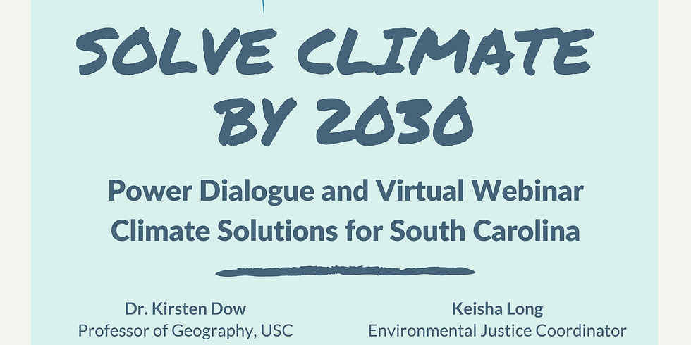 Solve Climate by 2030 Power Dialogue and Webinar  Climate Solutions for South Carolina