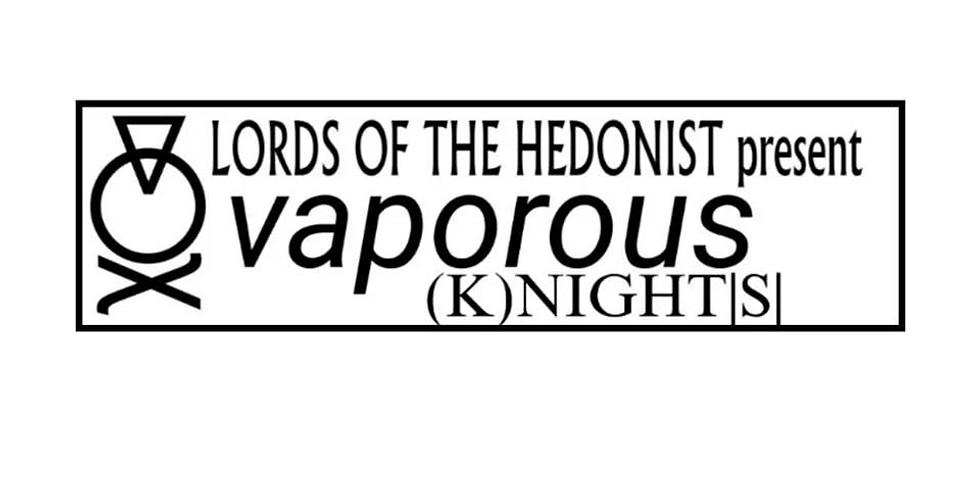 Vaporous Knights