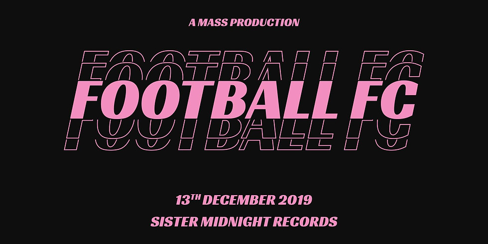A Mass Production w/ Football FC / Peeping Drexels / Fatberg
