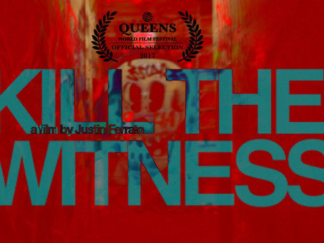 """Director Justin Ferrato World Premiere of """"KILL THE WITNESS"""" Experiential Film at Queens W"""