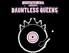 Dauntless Media TV Presents Dauntless Queens Docuseries Logo