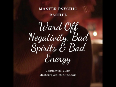Ward Off Negativity, Bad Spirits, And Bad Energy (Part 1)