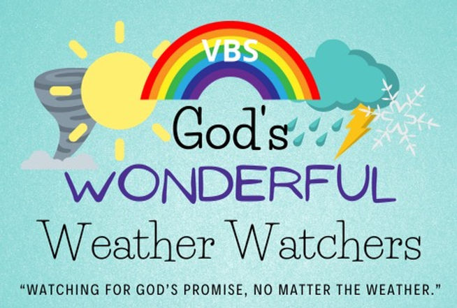 God's Wonderful Weather Watchers - VBS 2