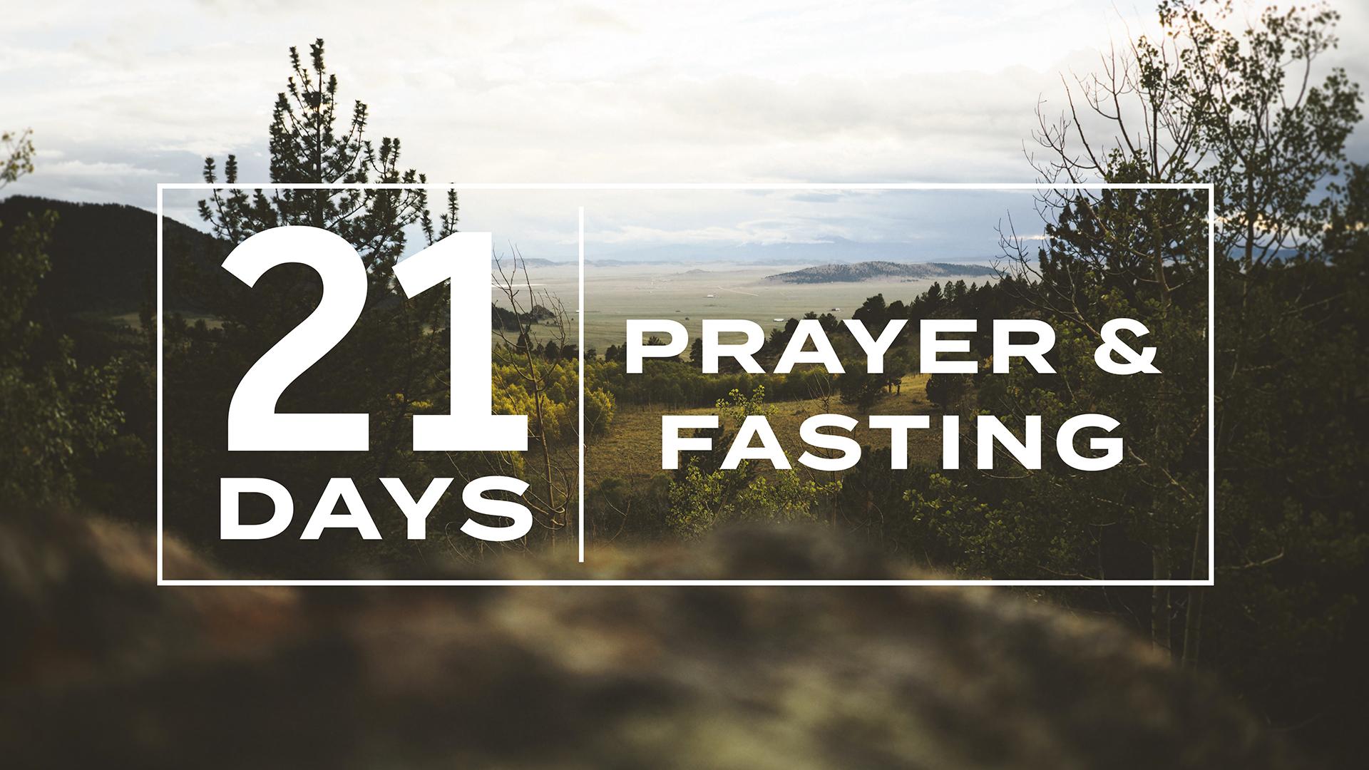21 DAYS FASTING AND PRAYER