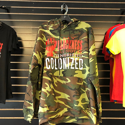 My Blackness Will Not Be Colonized - Hoodie (Unisex)