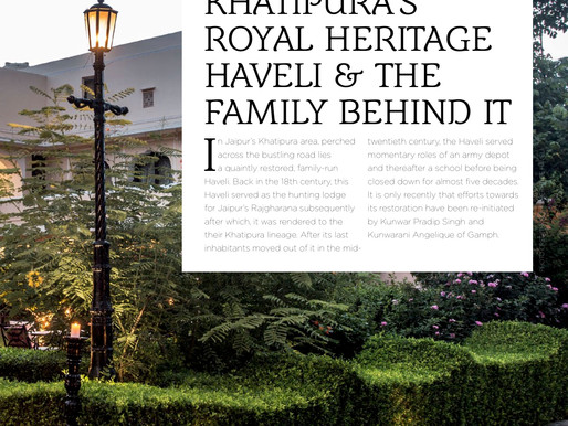 Khatipura's Royal Heritage Haveli & the Family Behind It