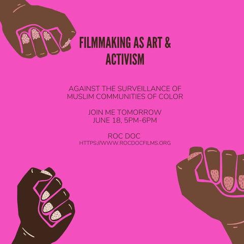 Filmmaking as Art & Activism