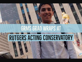 GRMS Grad Wraps at Rutgers Acting Conservatory