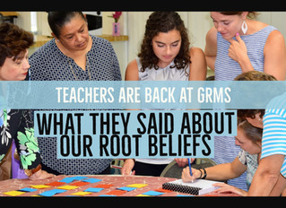 Teachers & GRMS's Root Beliefs