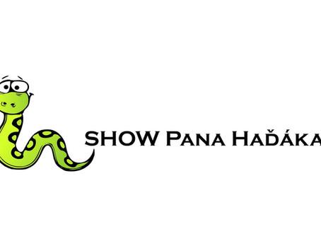 SHOW PANA HAĎÁKA 2