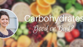 Carbohydrates Good or Bad?