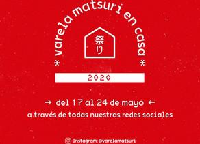 VARELA MATSURI EN CASA 2020