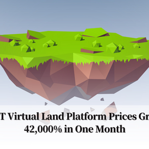 NFT Virtual Land Platform Prices Grow 42,000% in One Month