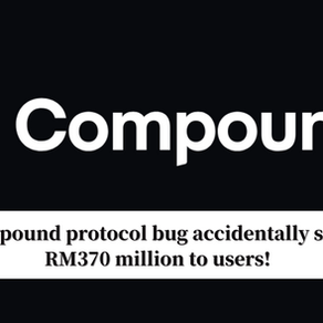 Compound protocol bug accidentally sends RM370 million to users!