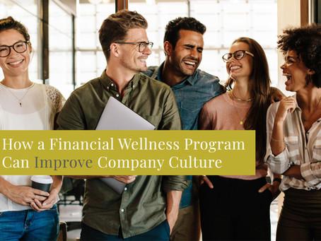 How a Financial Wellness Program Can Improve Company Culture