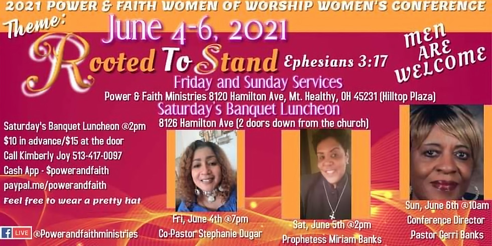 """2021 Power & Faith Women of Worship Conference - """"Rooted to Stand"""""""