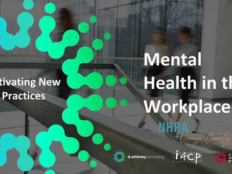 Mental Health in the Workplace - Activating New Practices