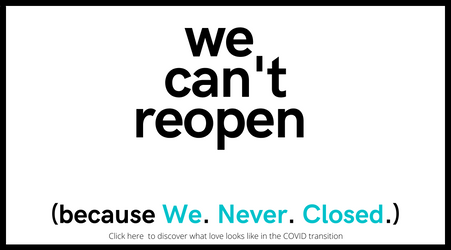We can't reopen because We Never Closed.-2.png