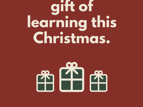 Share the gift of learning this Christmas...