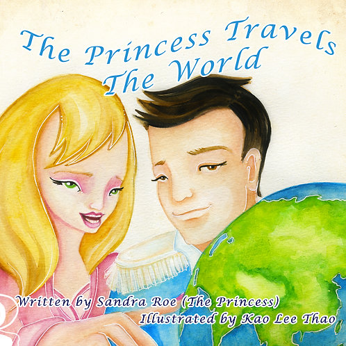 The Princess Travels The World© - Book - Coming soon!