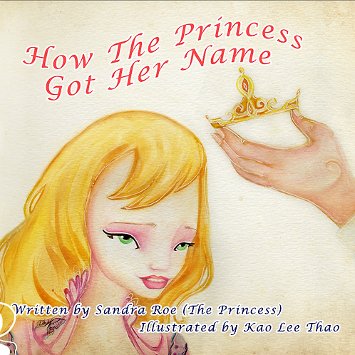 How The Princess Got Her Name© - Book
